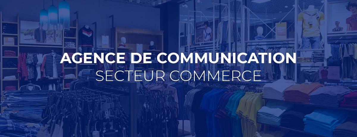 agence de communication commerce