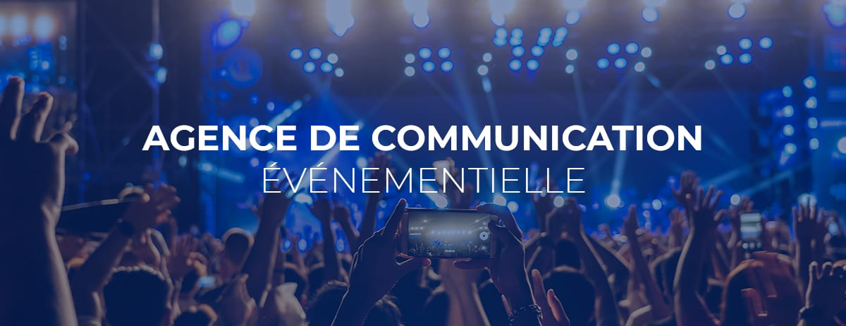 agence de communication evenementielle