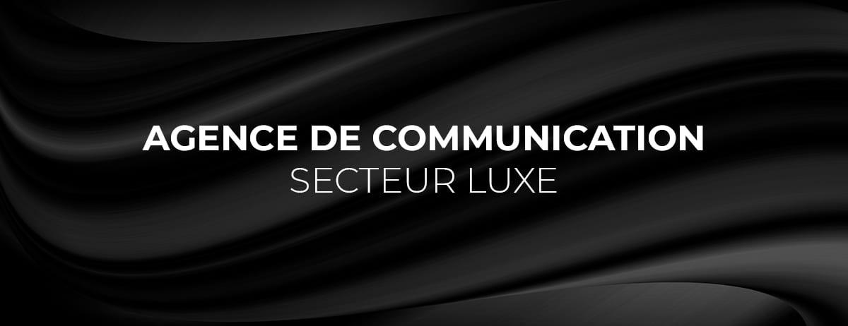 agence de communication luxe