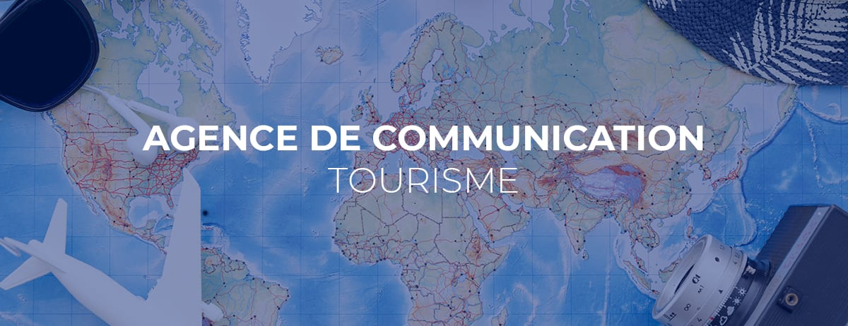 Agence de communication tourisme